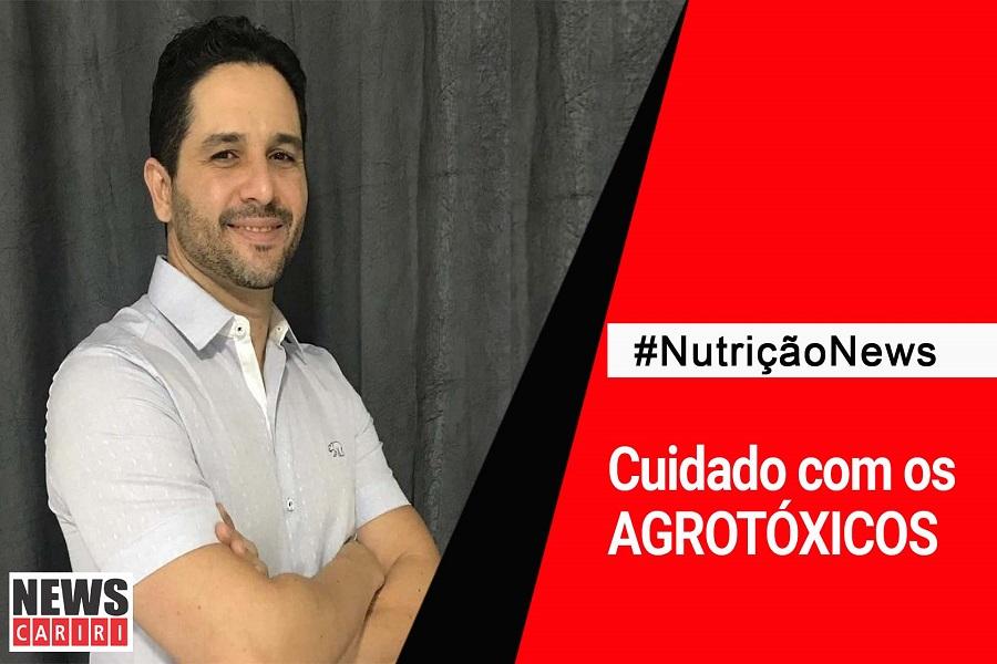 #NutriçãoNews: Cuidado com os agrotóxicos!