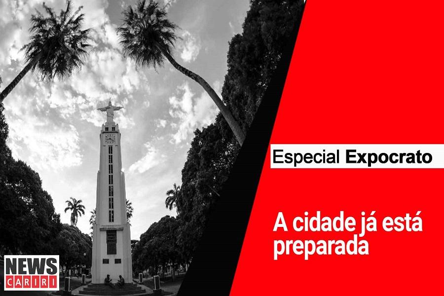 ESPECIAL EXPOCRATO: A cidade já está preparada para esse grande evento