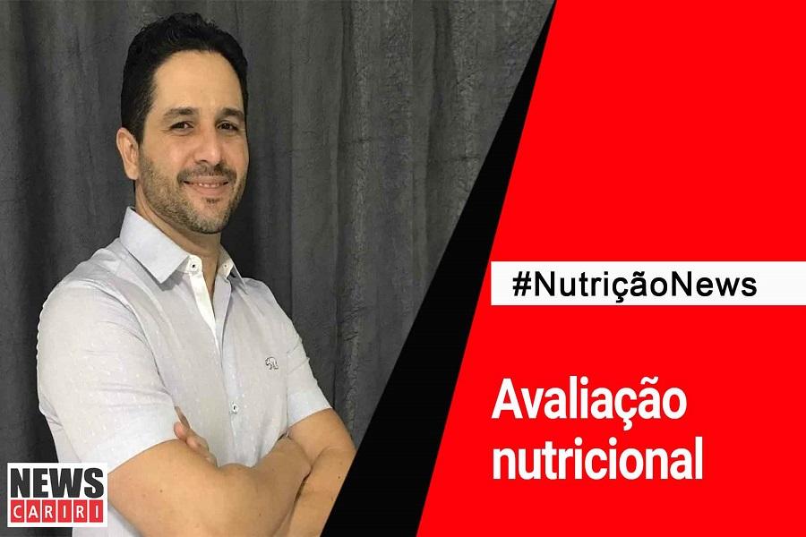 #NutriçãoNews: Avaliação nutricional